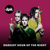 Ash - Darkest Hour of the Night